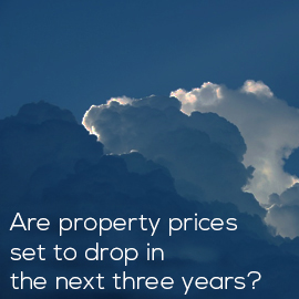 are-property-prices-set-to-drop-in-the-next-three-years