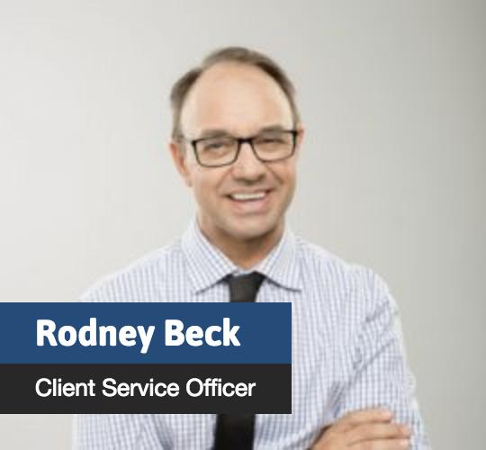 Rodney Beck - Client Service Officer